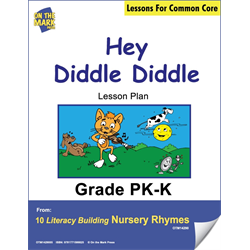Hey Diddle Diddle Literacy Building Aligned To C.C. Gr. PK-K