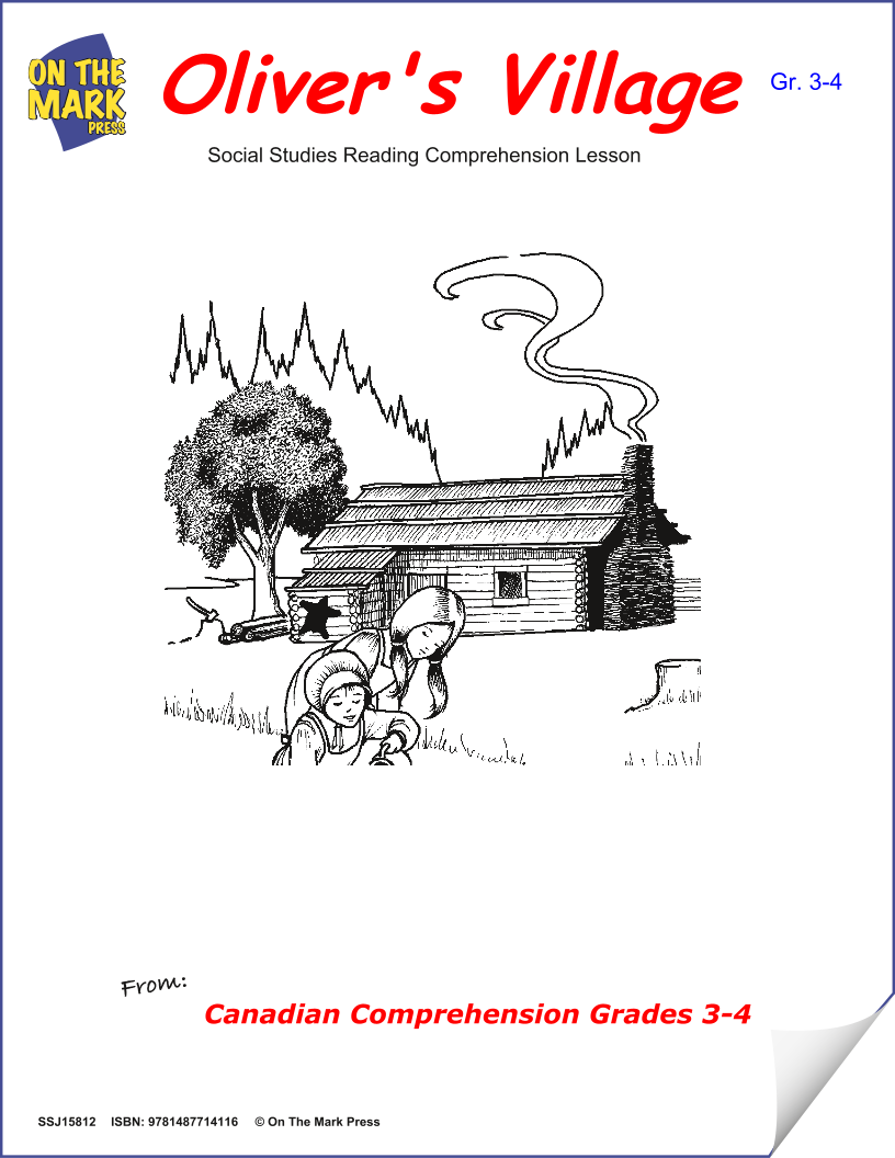 Oliver'S Village: A Cdn Social Studies Reading Comp. Lesson  Gr. 3-4