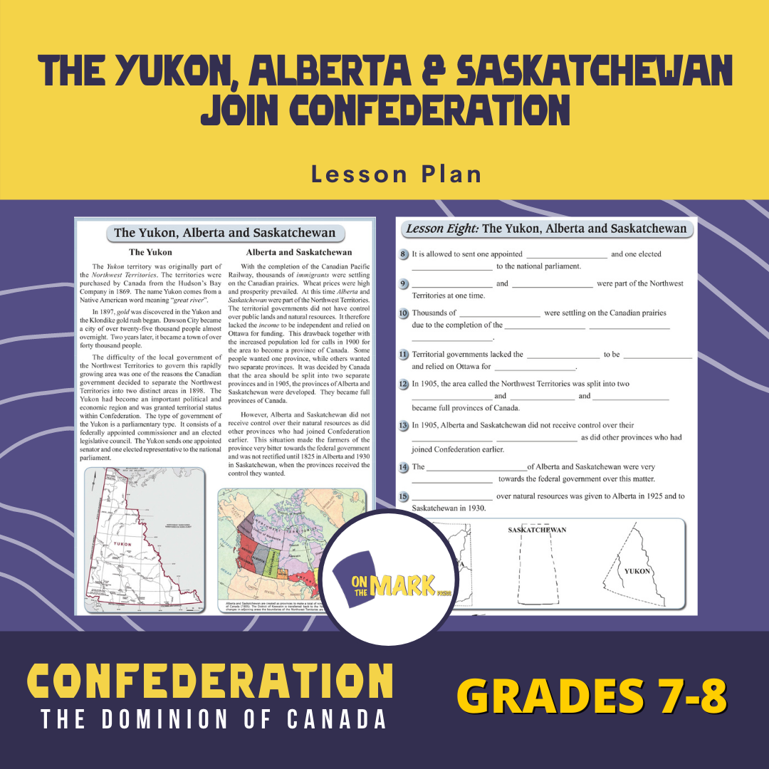 The Yukon, Alberta & Saskatchewan Join Confederation Lesson Grades 7-8