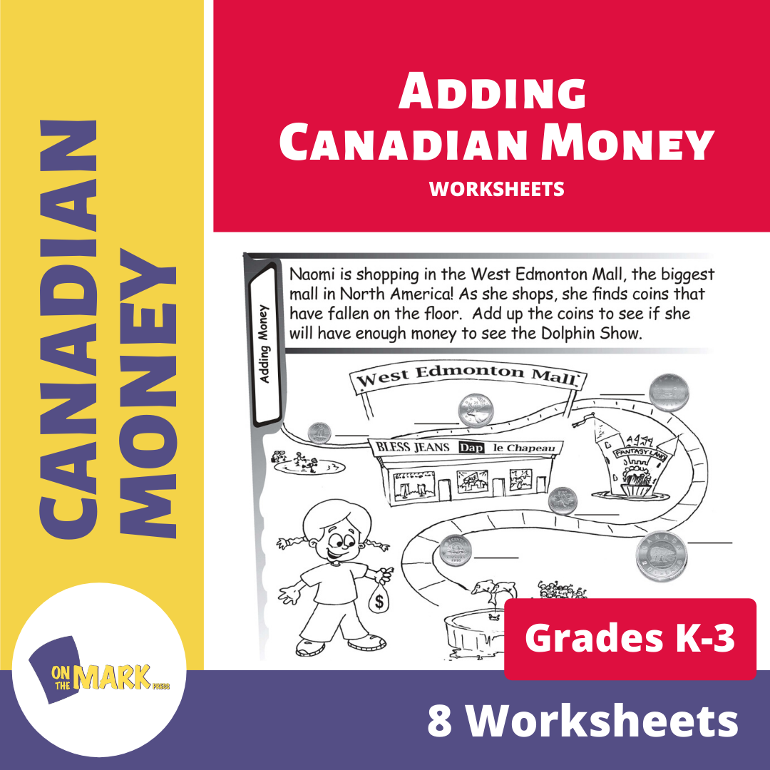 Adding Canadian Money Grades K-3 Worksheets