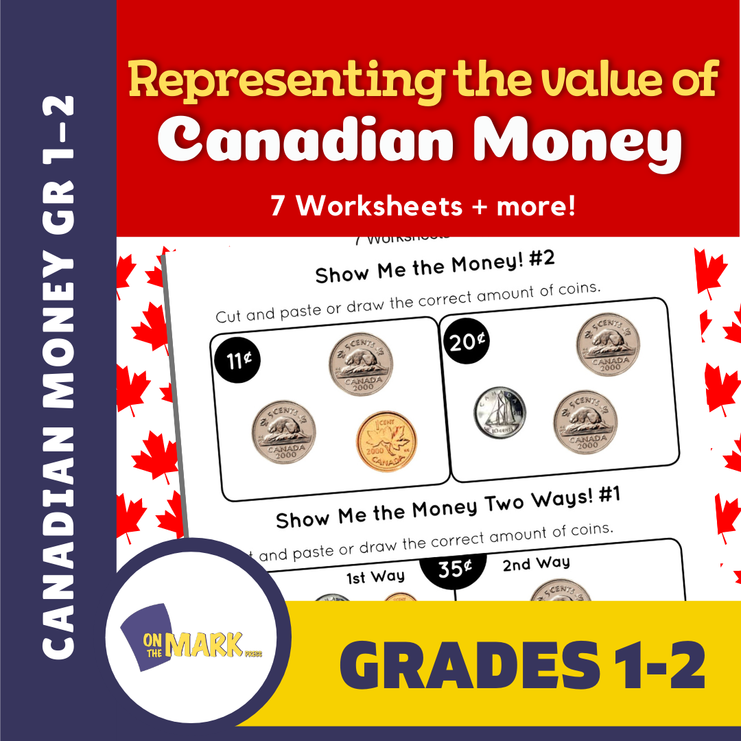 Representing the value of Canadian money Grades 1-2