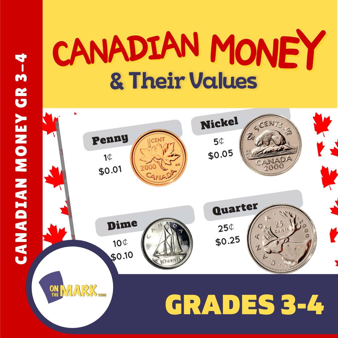 Canadian Money & Their Values Grades 3-4