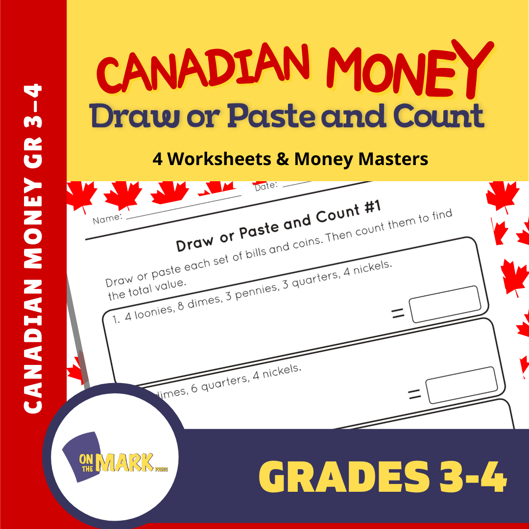 Canadian Money: Draw or Paste & Count Grades 3-4 Worksheets & Money Masters