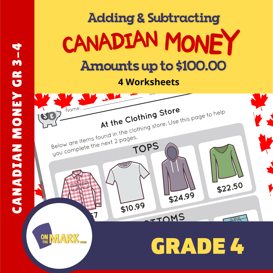 Adding & Subtracting Canadian Money Amounts up to $100 Grade 4 - 4 Worksheets