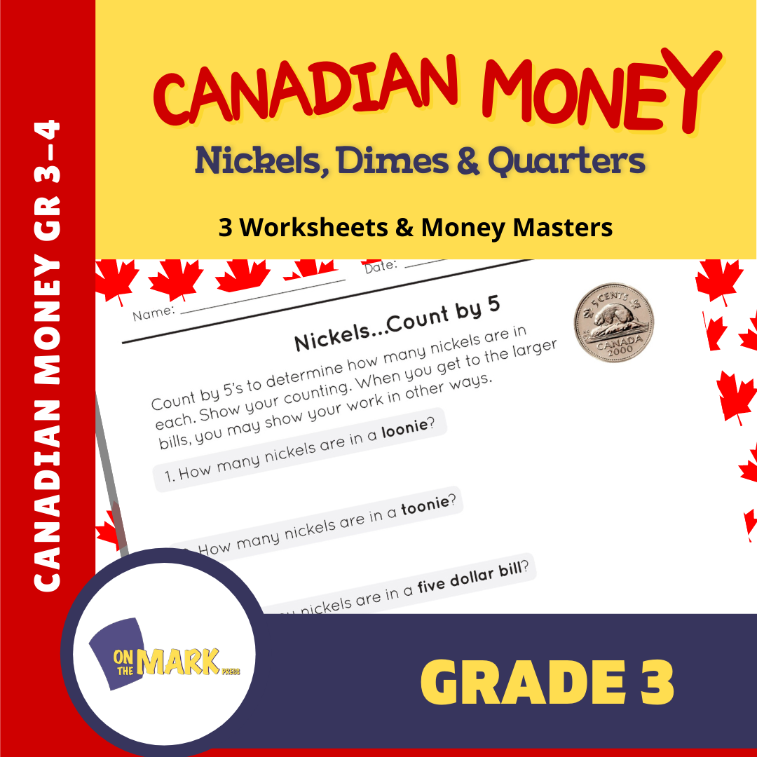Counting Nickels, Dimes, & Quarters with Canadian Money - 4 Worksheets & Money Masters Grade 3
