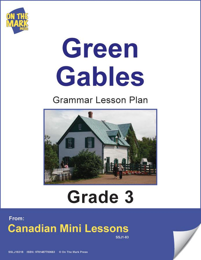 Green Gables Writing & Grammar Lesson Gr. 3 E-Lesson Plan
