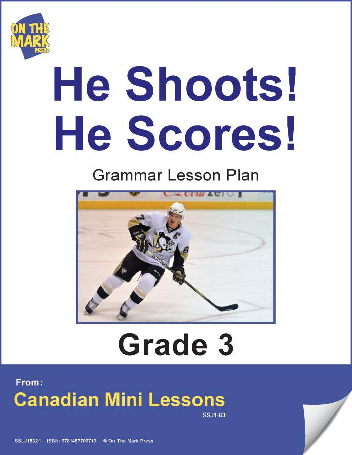 He Shoots! He Scores! Writing & Grammar Lesson Gr. 3 E-Lesson Plan