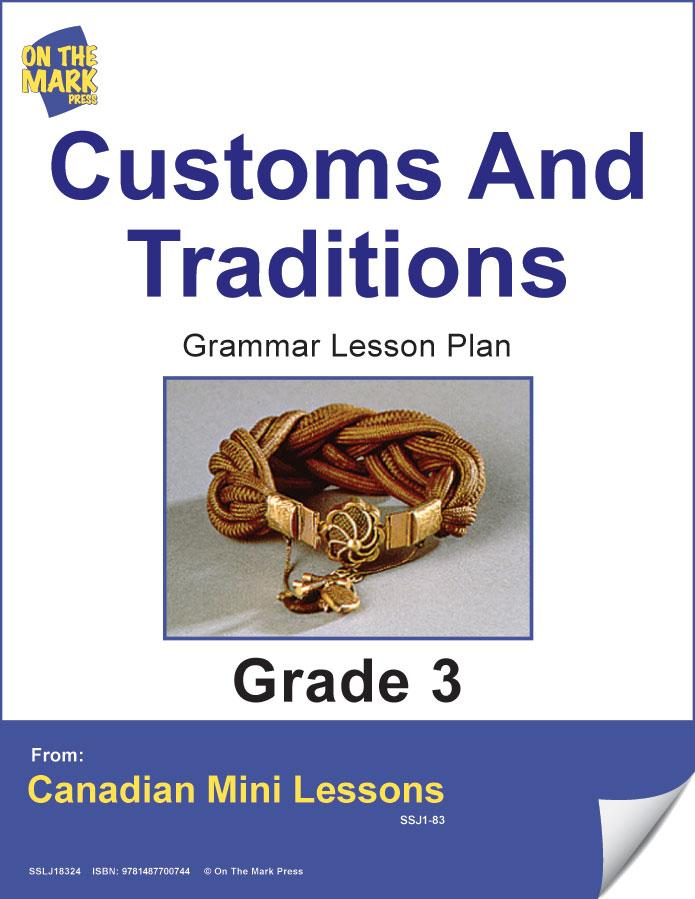 Customs & Traditions Writing & Grammar Lesson Gr. 3 E-Lesson Plan