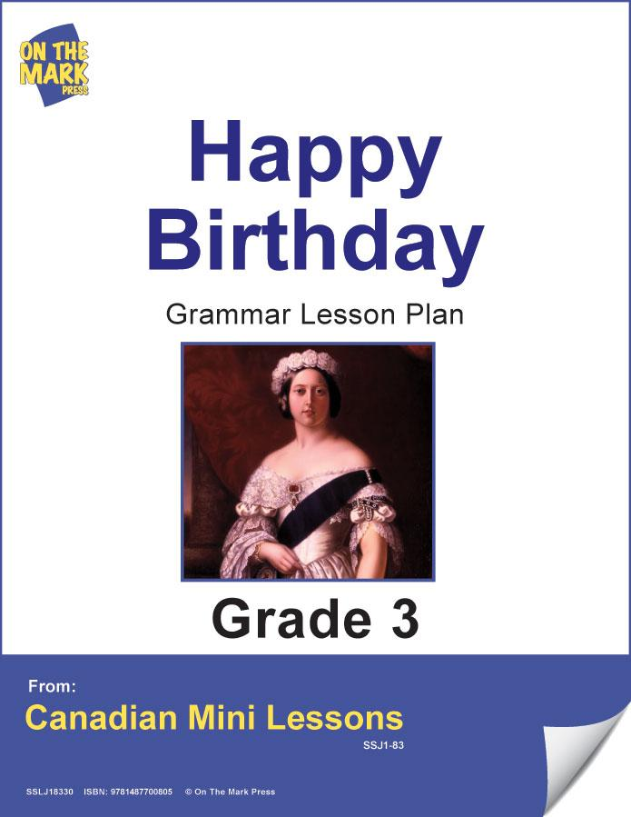 Happy Birthday! Writing & Grammar Lesson Gr. 3 E-Lesson Plan