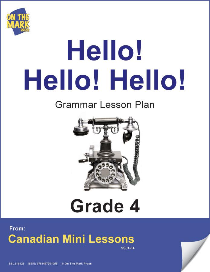 Hello! Hello! Hello! Writing & Grammar Lesson Gr. 4 E-Lesson Plan