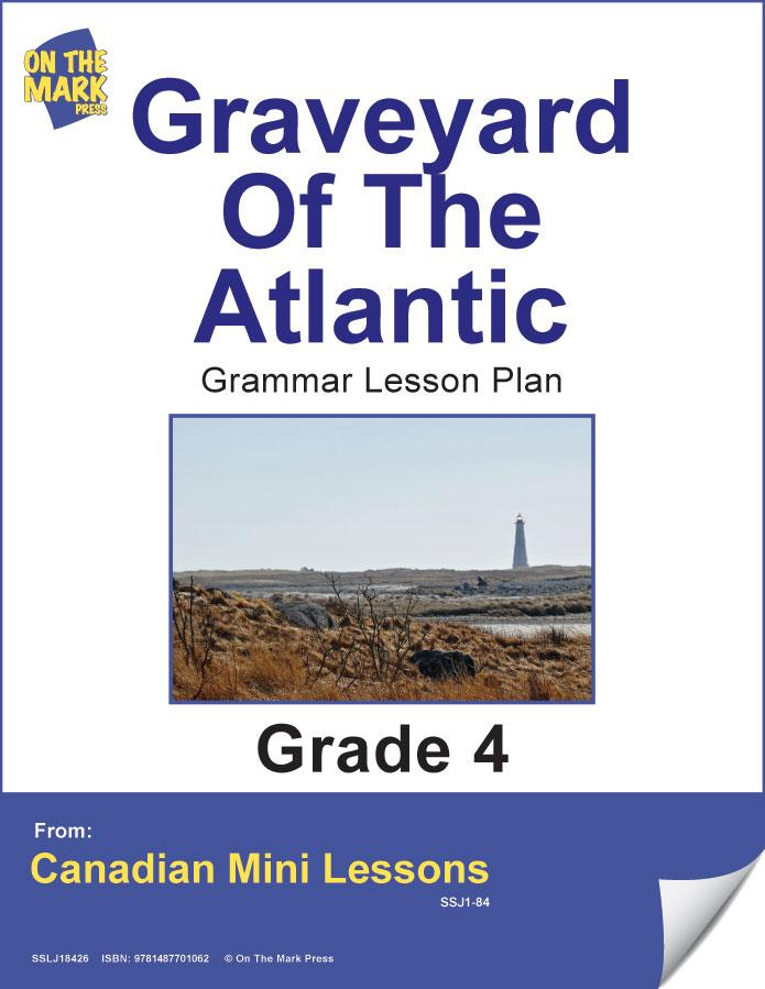 Graveyard Of The Atlantic Writing & Grammar Lesson Gr. 4 E-Lesson Plan