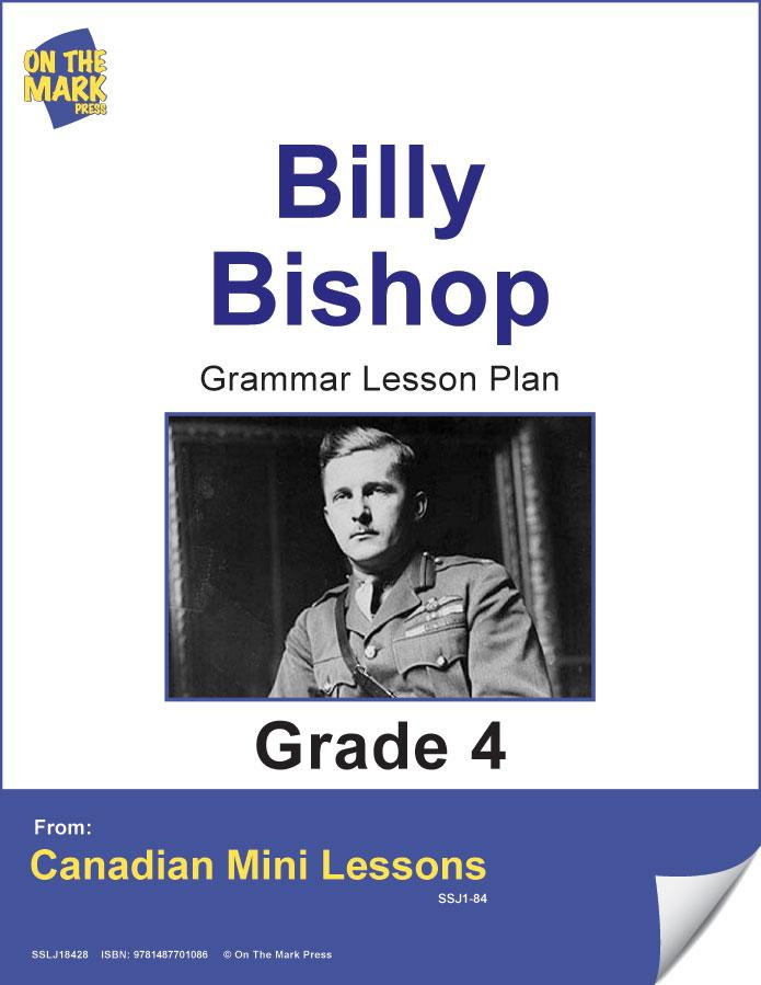 Billy Bishop Writing & Grammar Lesson Gr. 4 E-Lesson Plan