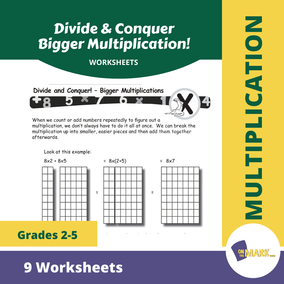 Divide & Conquer Bigger Multiplication! Worksheets Grades 3-5