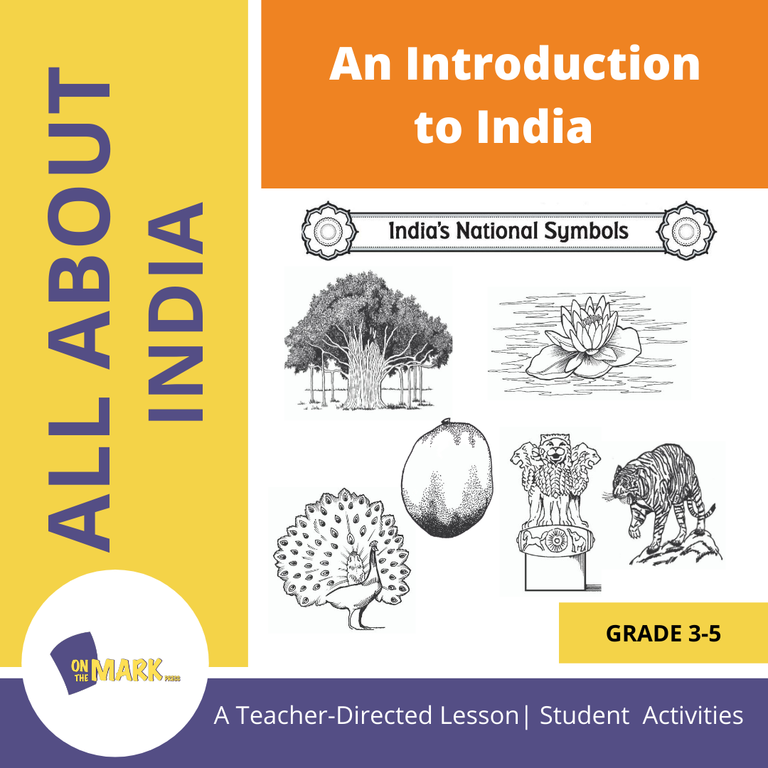 An Introduction to India - A Teacher Directed Lesson Plan Grades 3-5