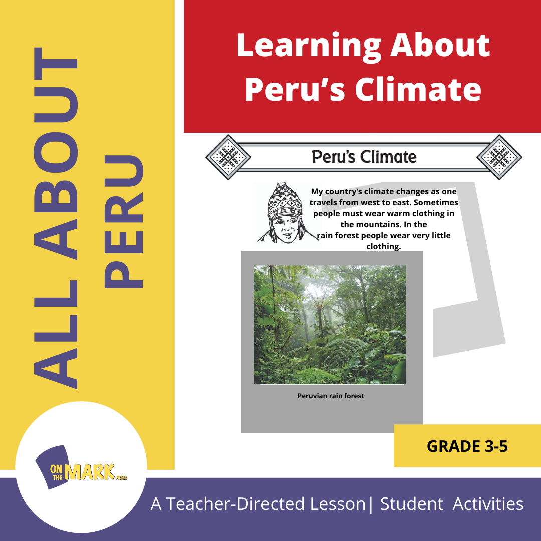 Learning About Peru's Climate Grades 3-5