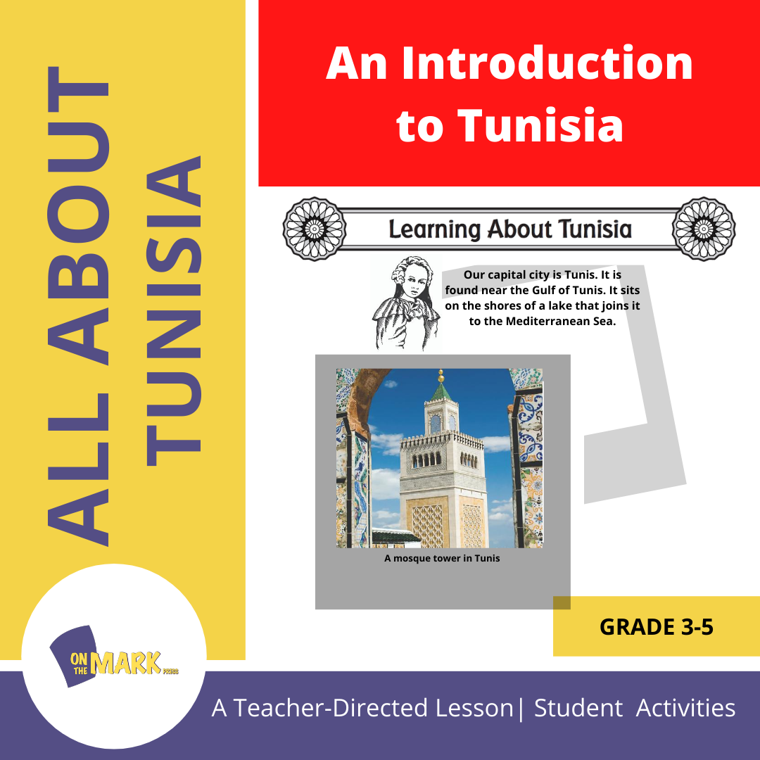 An Introduction to Tunisia- A Teacher Directed Lesson Plan Grades 3-5