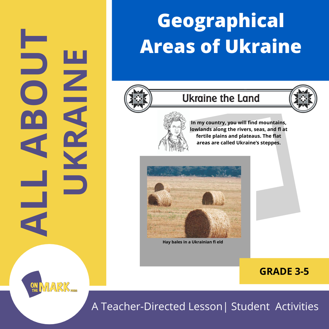 Geographical Areas of Ukraine Grades 3-5
