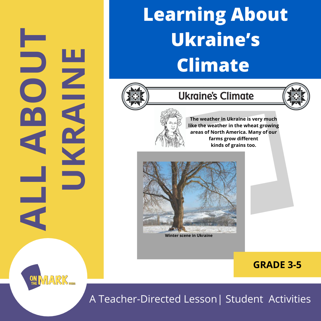 Learning About Ukraine's Climate Grades 3-5
