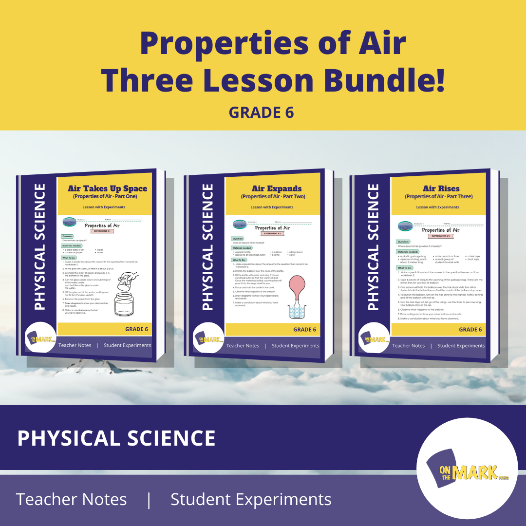 Properties of Air Three Lesson Bundle! Grade 6