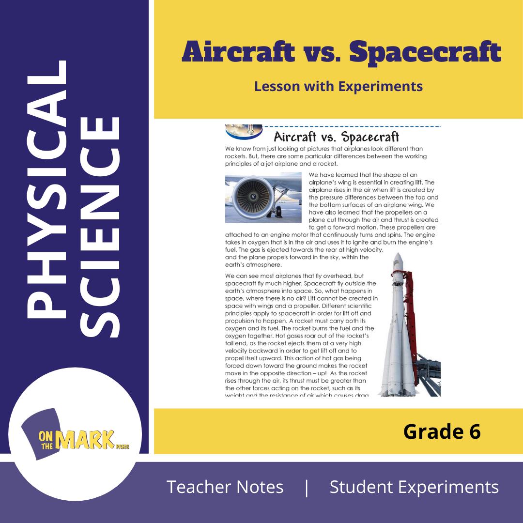 Aircraft vs. Spacecraft Grade 6 Lesson with Experiments