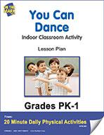 You Can Dance Pk-1 E-Lesson Plan