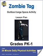 Zombie Tag  Pk-1 E-Lesson Plan