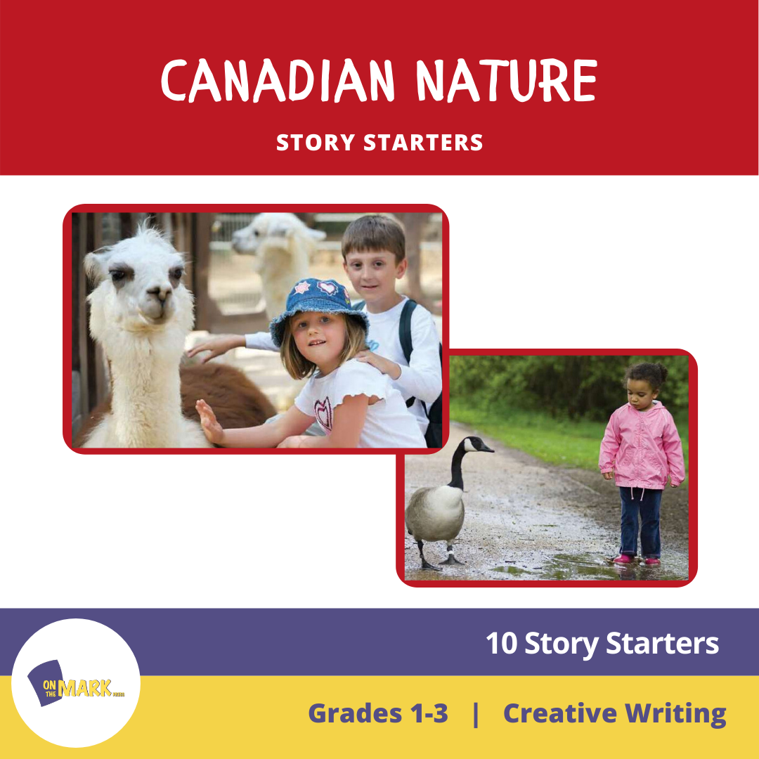 Canadian Nature Story Starters  Grades 1-3