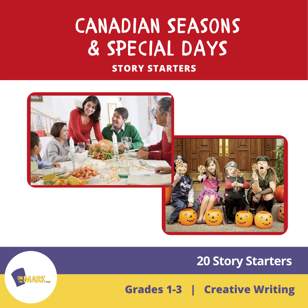 Canadian Seasons & Special Days Story Starters Grades 1-3