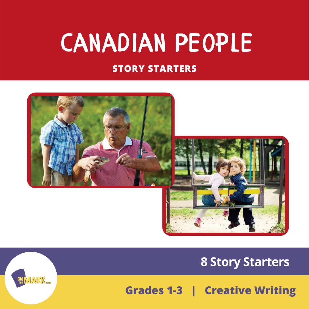 Canadian People Story Starters Grades 1-3