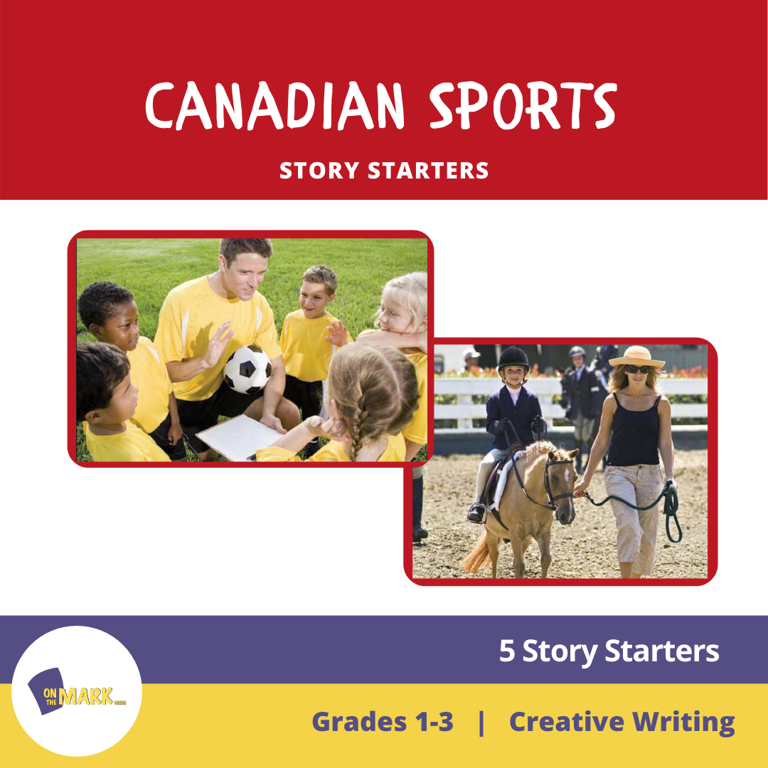 Canadian Sports Story Starters Grades 1-3