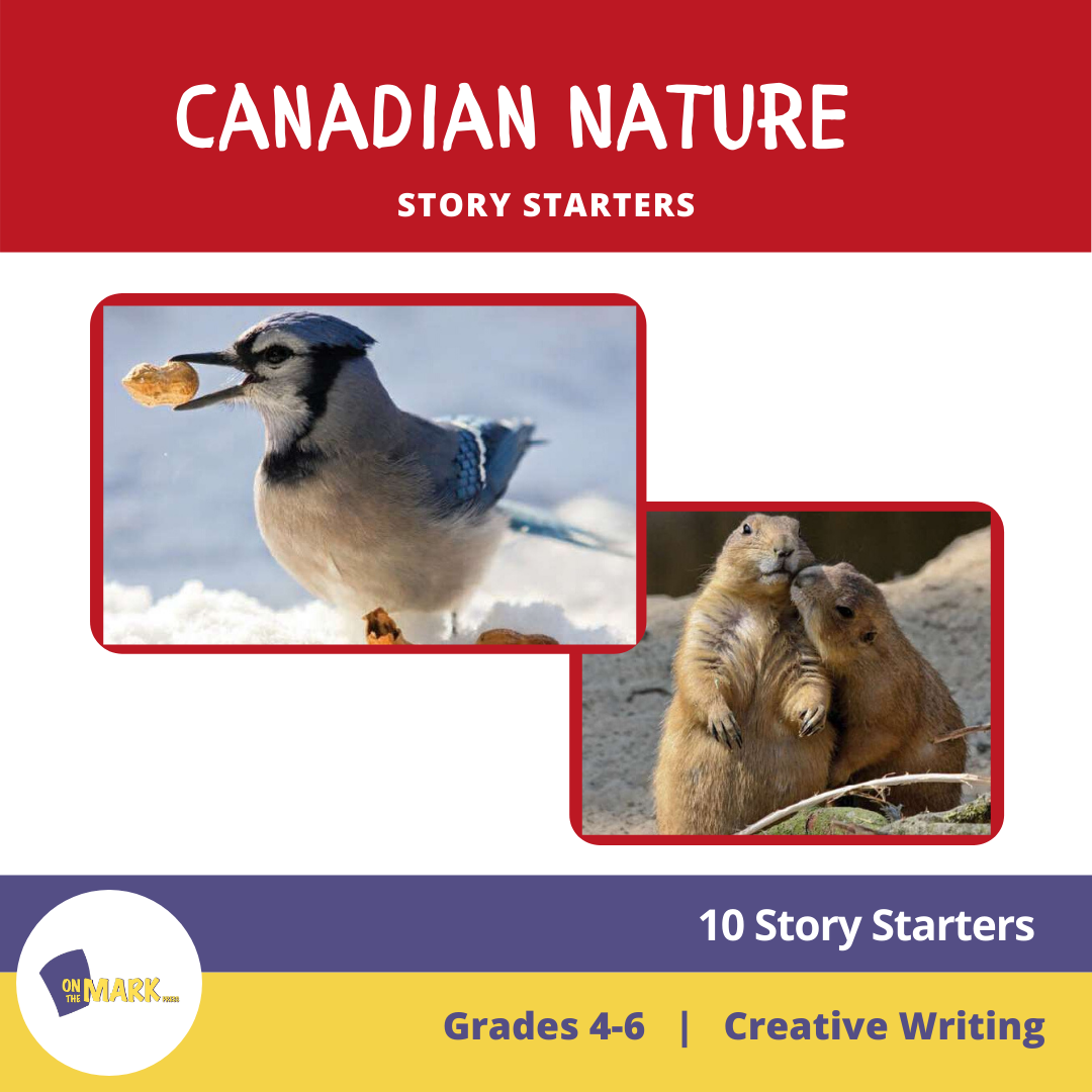 Canadian Nature Story Starters Grades 4-6