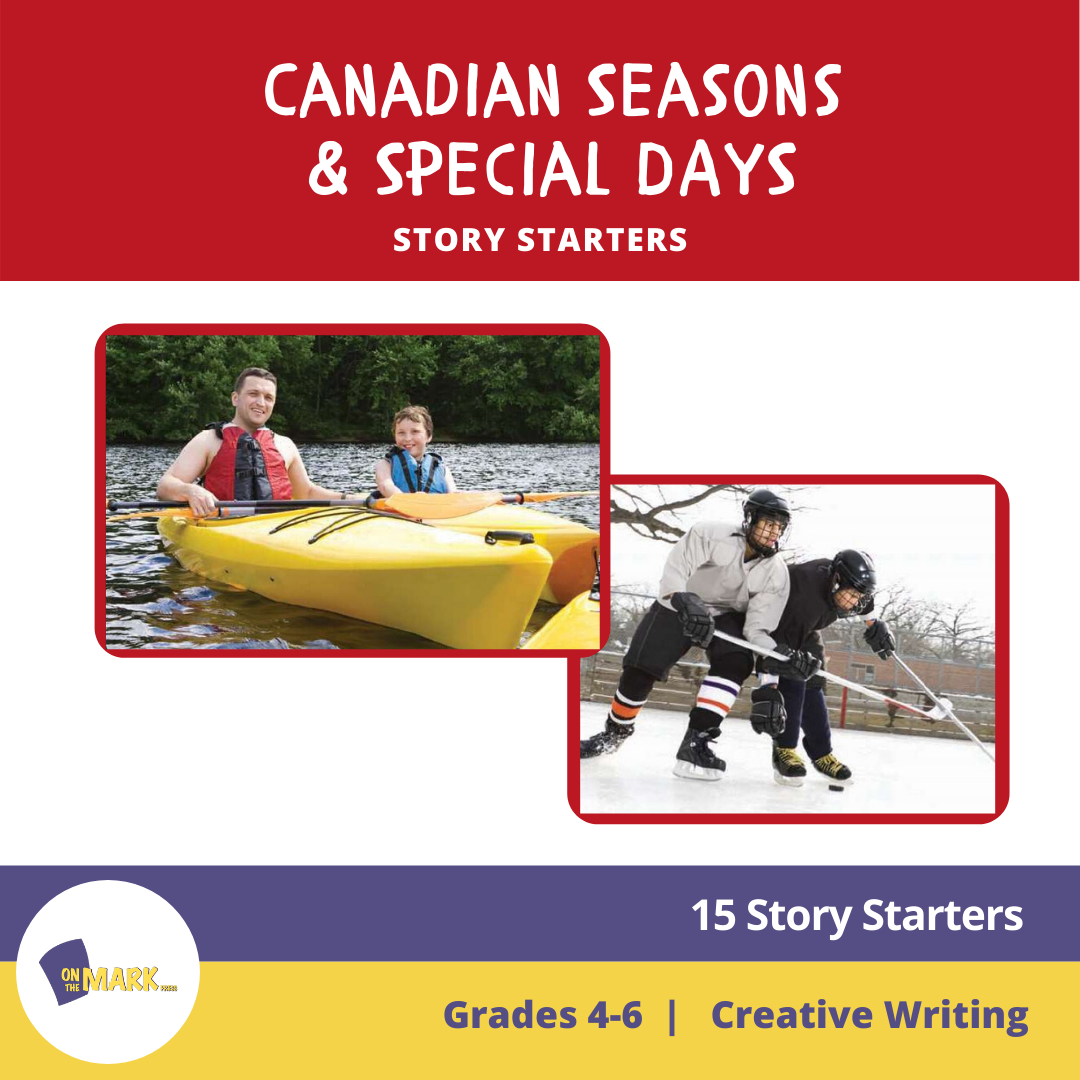 Canadian Seasons & Special Days Story Starters Grades 4-6
