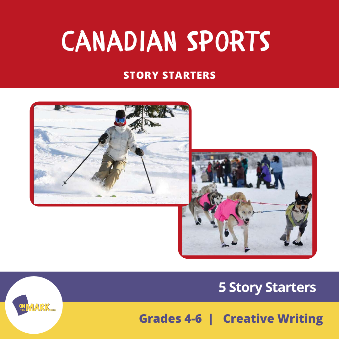 Canadian Sports Story Starters Grades 4-6