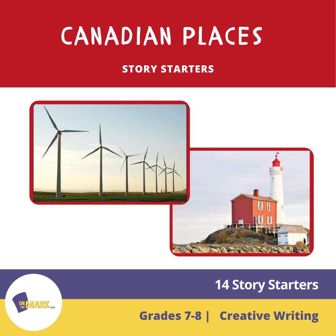 Canadian Places Story Starters Grades 7-8