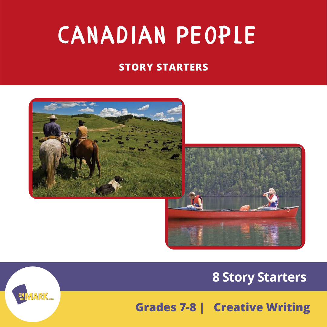 Canadian People Story Starters Grades 7-8