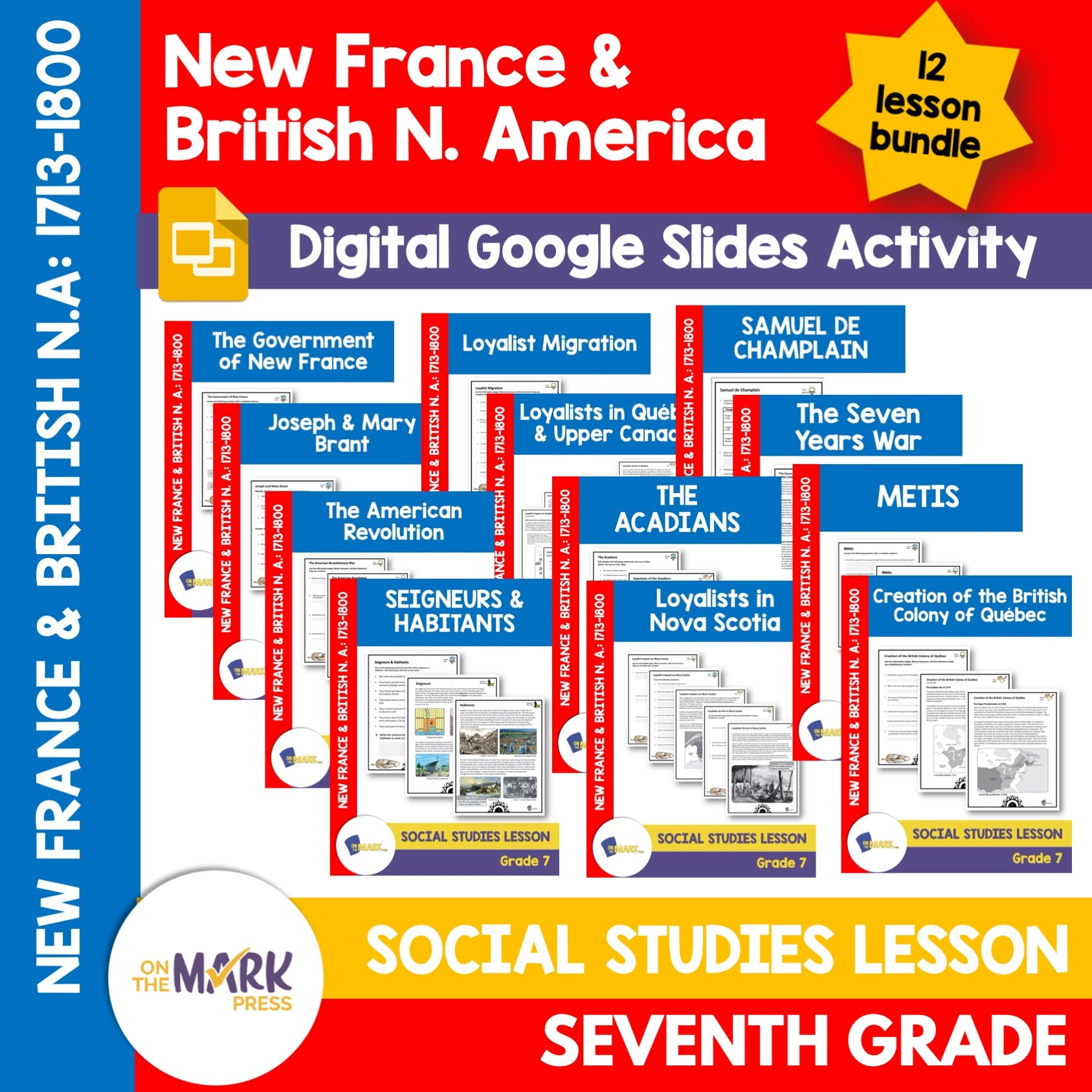New France & Historic Events Grade 7 Google Slides Lesson & Printables Bundle!