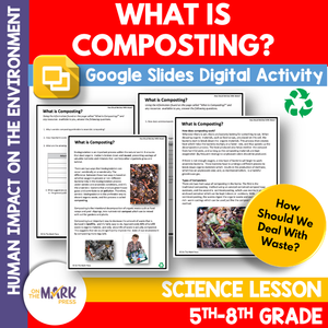 What is Composting? Google Slides & Printables Lesson Gr 5-8 Distance Learning