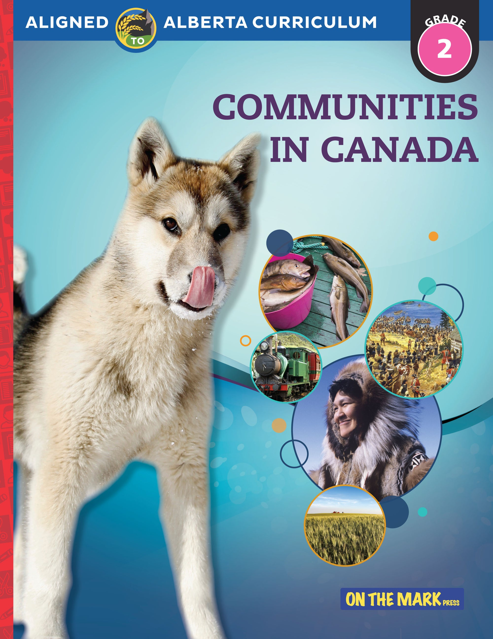 Communities in Canada Grade 2 Alberta Curriculum