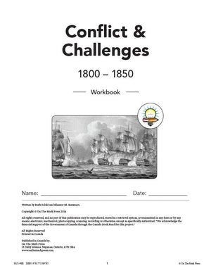 Conflicts & Challenges - Canada 1800-1850 Grade 7 - 10/pk workbooks