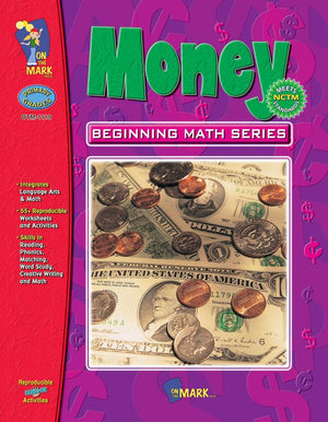 Money: Beginning Math Using American Currency Grades 1-3
