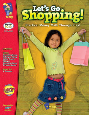 Let's Go Shopping with US Currency using real- life scenarios Grades K-3