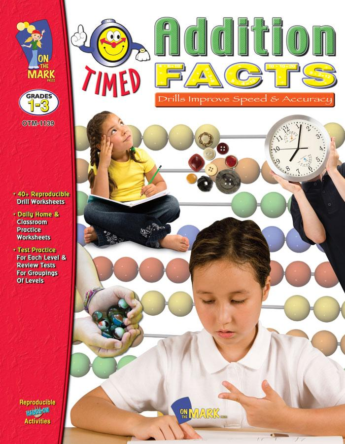 Timed Addition Drill Facts Grades 1-3