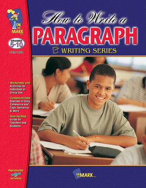 How to Write a Paragraph Grades 5-10