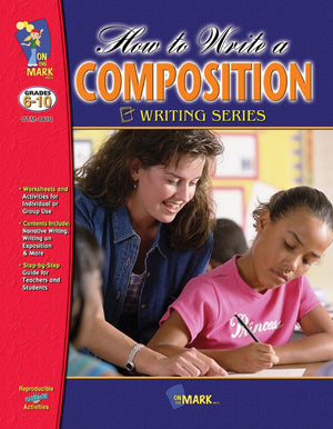 How to Write a Composition Grades 6-10