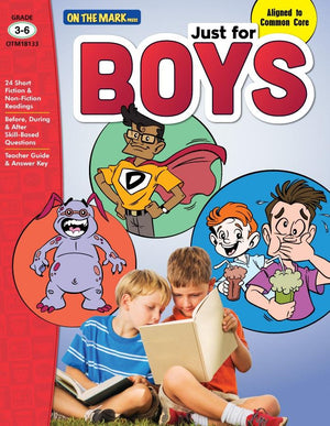 Just for Boys Grades 3-6 Reading Comprehension: Aligned to Common Core