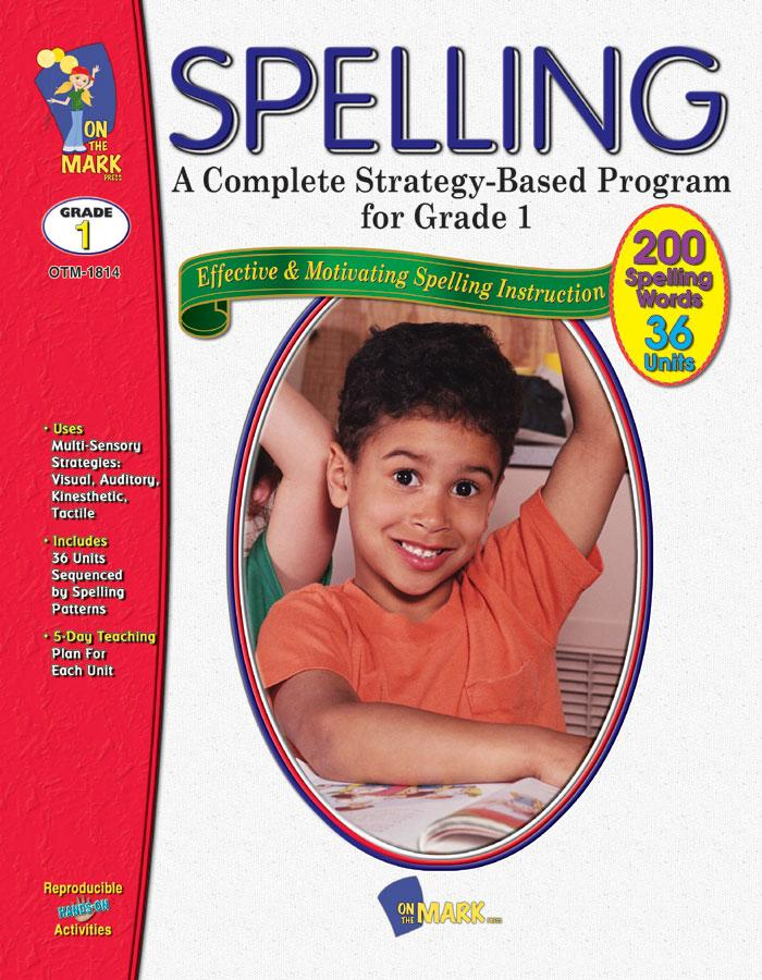 Spelling - Grade 1 - A Complete Strategy Based Program