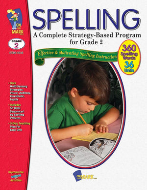Spelling - Grade 2 - A Complete Strategy Based Program