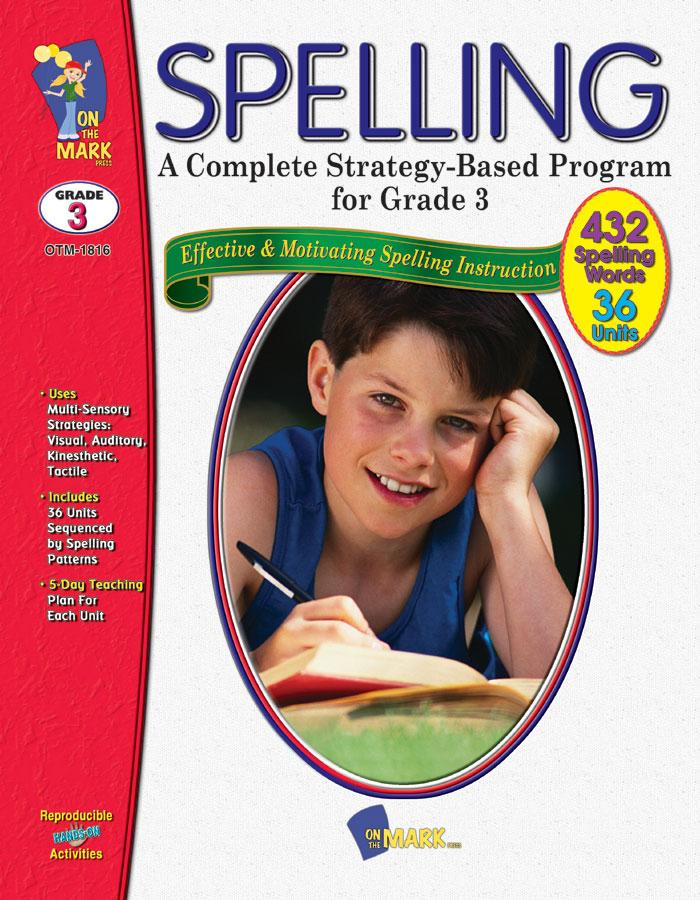Spelling - Grade 3 - A Complete Strategy Based Program