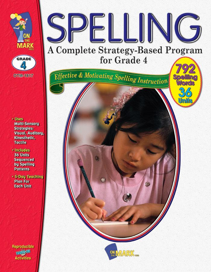 Spelling - Grade 4 - A Complete Strategy Based Program
