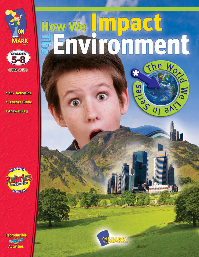 How We Impact the Environment Grades 5-8